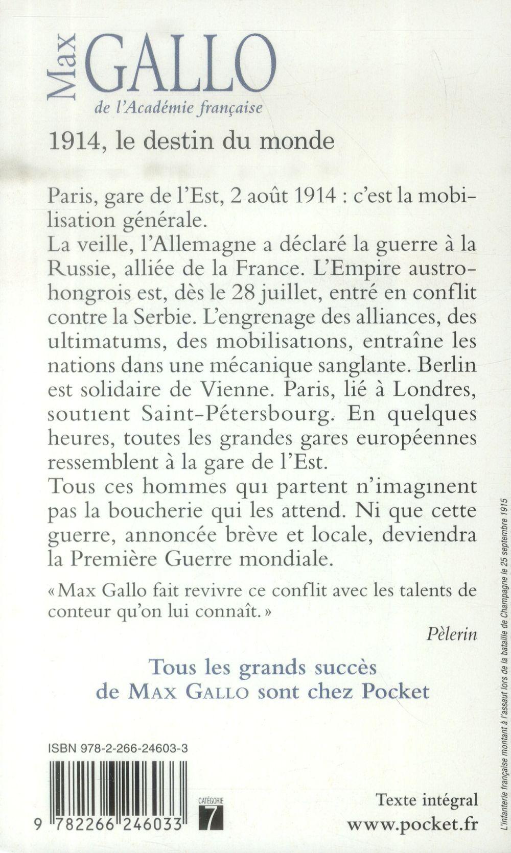 1914, le destin du monde ; une histoire de la Première Guerre mondiale