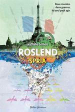 Vente EBooks : Roslend, Spria (tome 3)  - Nathalie Somers