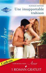 Vente EBooks : Une insupportable trahison - Milliardaire et célibataire  - Ally Blake - Natalie Rivers