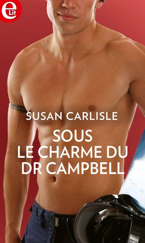 Vente Livre Numérique : Sous le charme du Dr Campbell  - Susan Carlisle