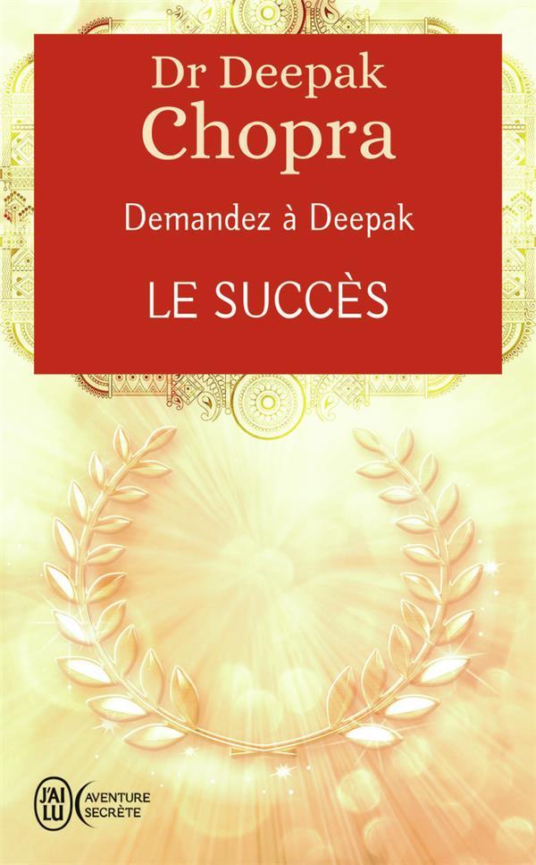 Demandez à Deepak t.6 ; le succès