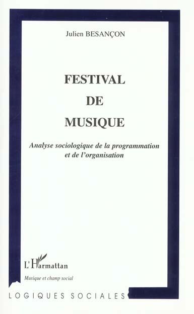 festival de musique - analyse sociologique de la programmation et de l'organisation