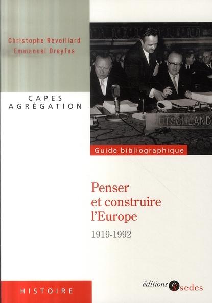 Histoire de la construction européenne (1919-1992)