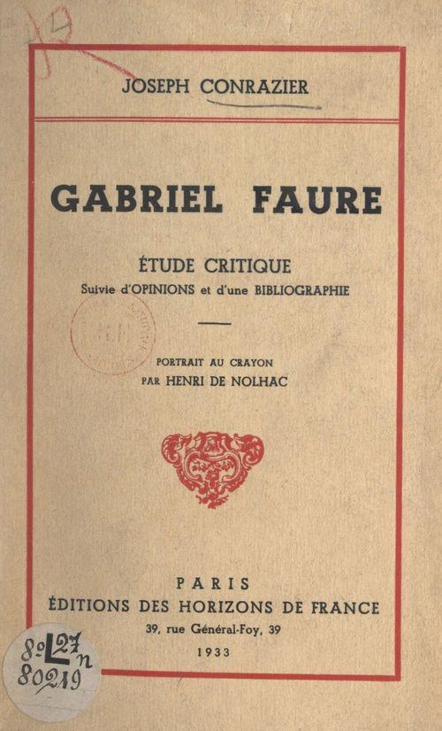 Gabriel Faure  - Joseph Conrazier