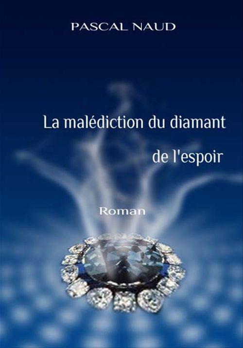 La malediction du diamant de l'espoir [poche].
