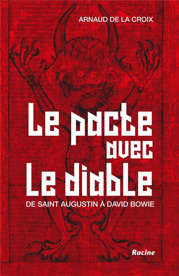 Le pacte avec le diable ; de saint Augustin à David Bowie