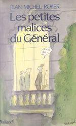 Vente EBooks : Les Petites Malices du Général  - Jean-Michel Royer