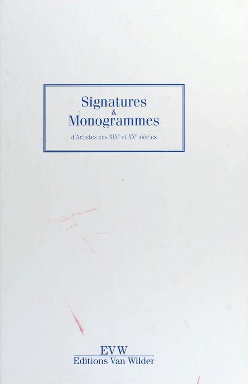Signatures et monogrammes