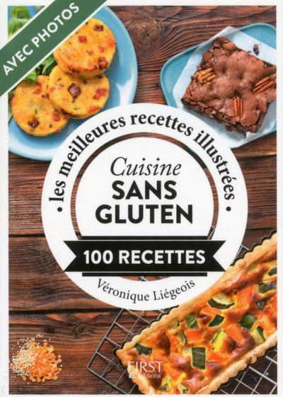 Cuisine sans gluten ; 100 recettes