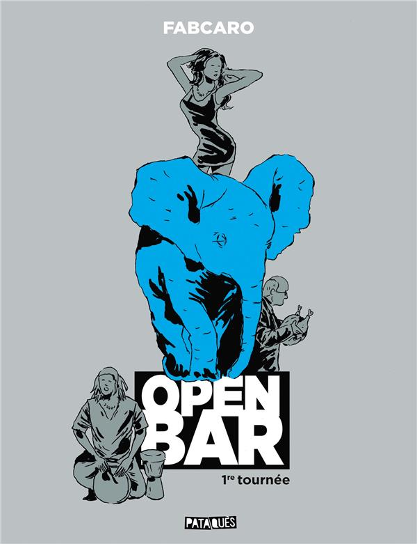 Open bar ; 1re tournée