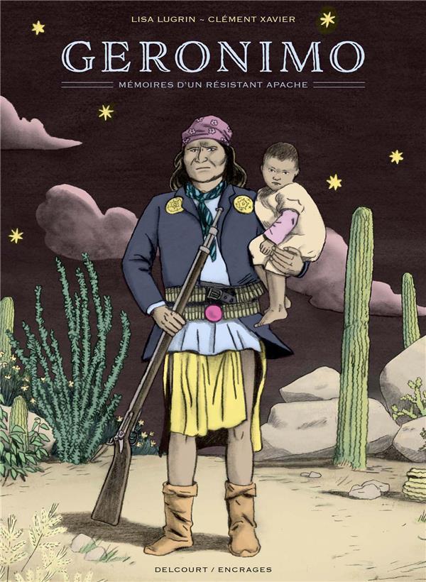 Géronimo ; mémoires d'un résistant apache