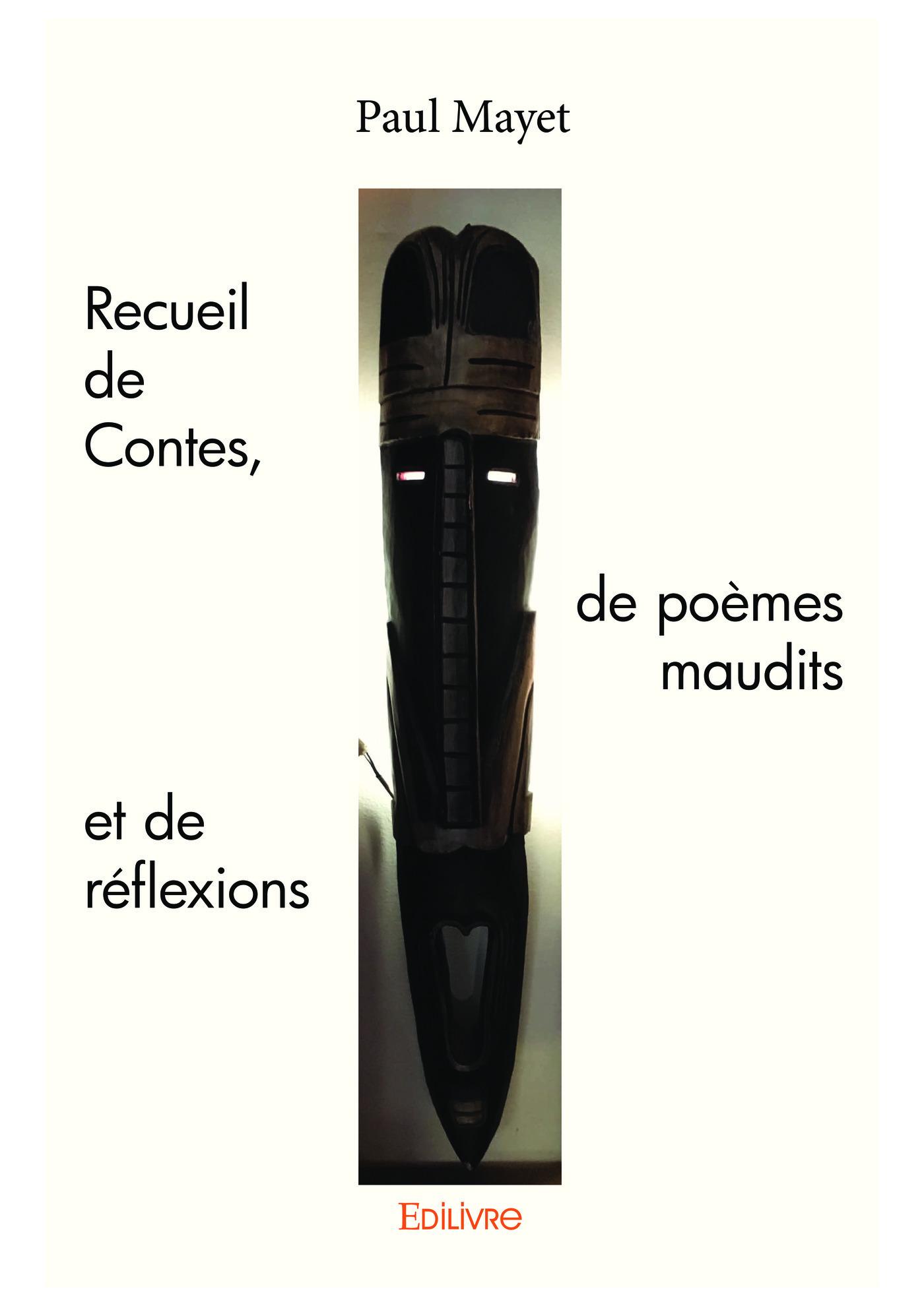 Recueil de contes, de poemes maudits et de reflexions