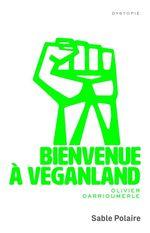 Vente EBooks : Bienvenue à Veganland  - Olivier Darrioumerle