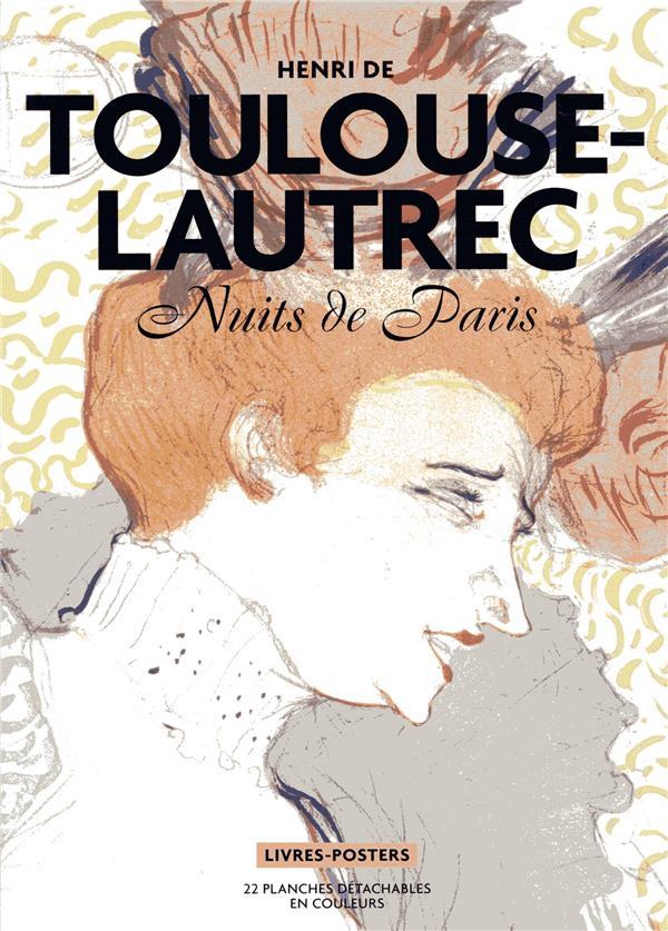 TOULOUSE LAUTREC - NUITS DE PARIS