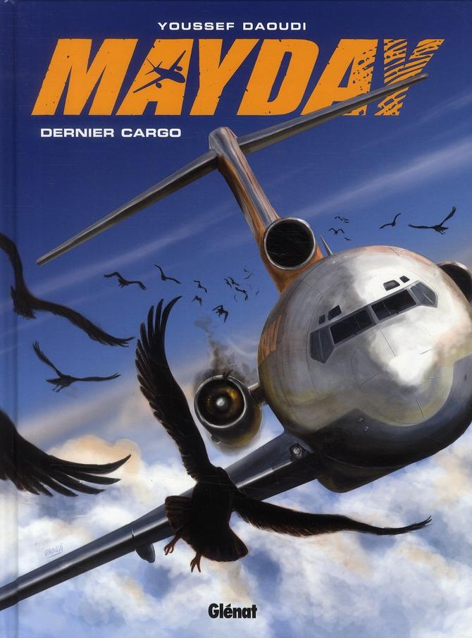 Mayday t.2 ; bird strike