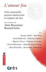 Vente EBooks : L'amour fou  - Bernard Golse - Alain Braconnier