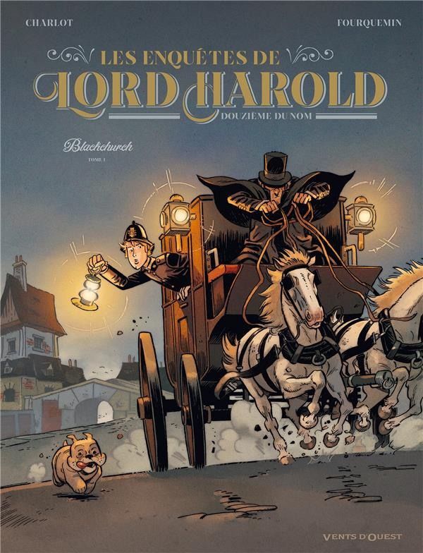 Les enquêtes de Lord Harold, douzieme du nom t.1 ; Blackchurch