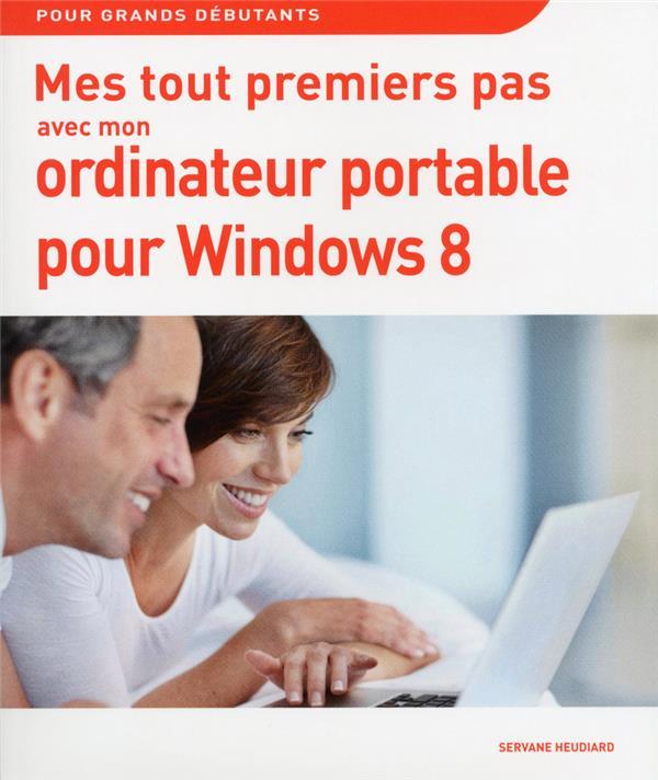 Mes tout premiers pas avec mon pc portable windows 8