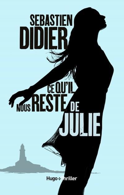 ce qu'il nous reste de Julie