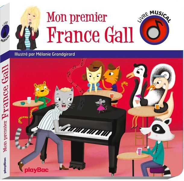 Livre musical ; mon premier France Gall