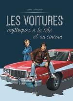 Vente Livre Numérique : Les voitures mythiques à la télé et au cinéma t.2  - Chanoinat - Philippe Chanoinat