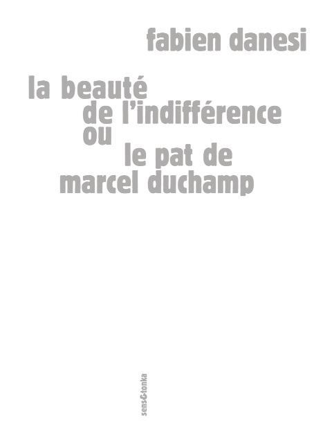 Le pat de Marcel Duchamp ou la beauté de l'indifférence