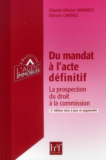 Du mandat à l'acte définitif ; la prospection du droit à la commission (2e édition)