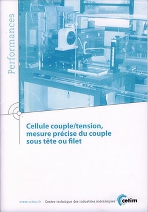 Cellule couple tension mesure precise du couple sous tete ou filet performances 9q142