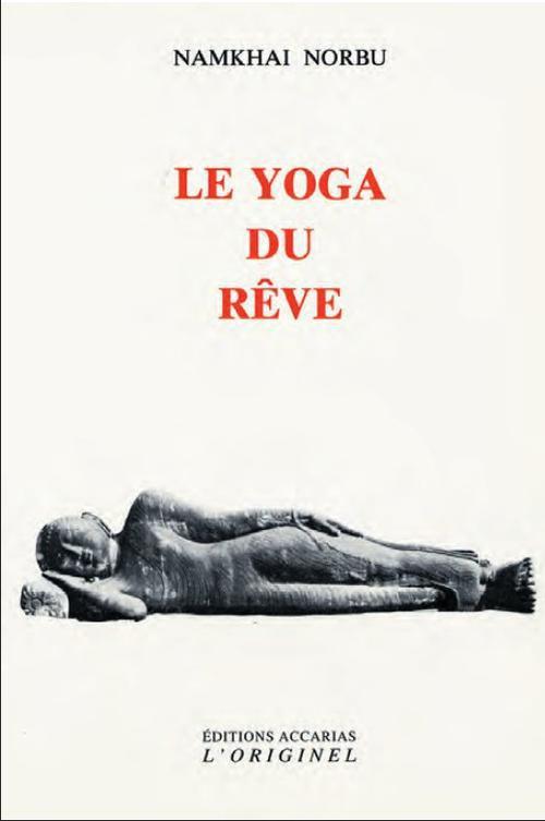 Le Yoga Du Reve