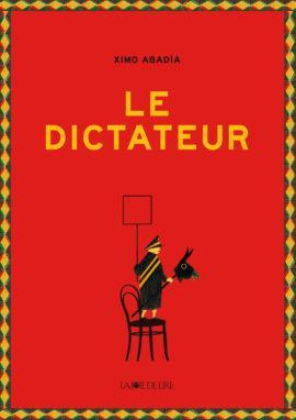 LE DICTATEUR -