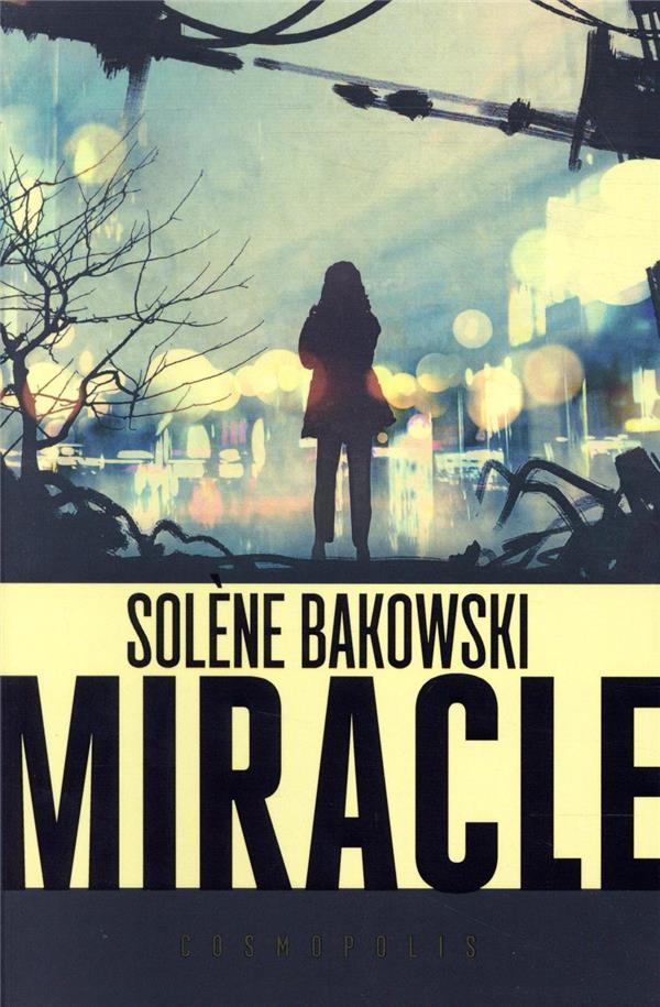 BAKOWSKI, SOLENE - MIRACLE