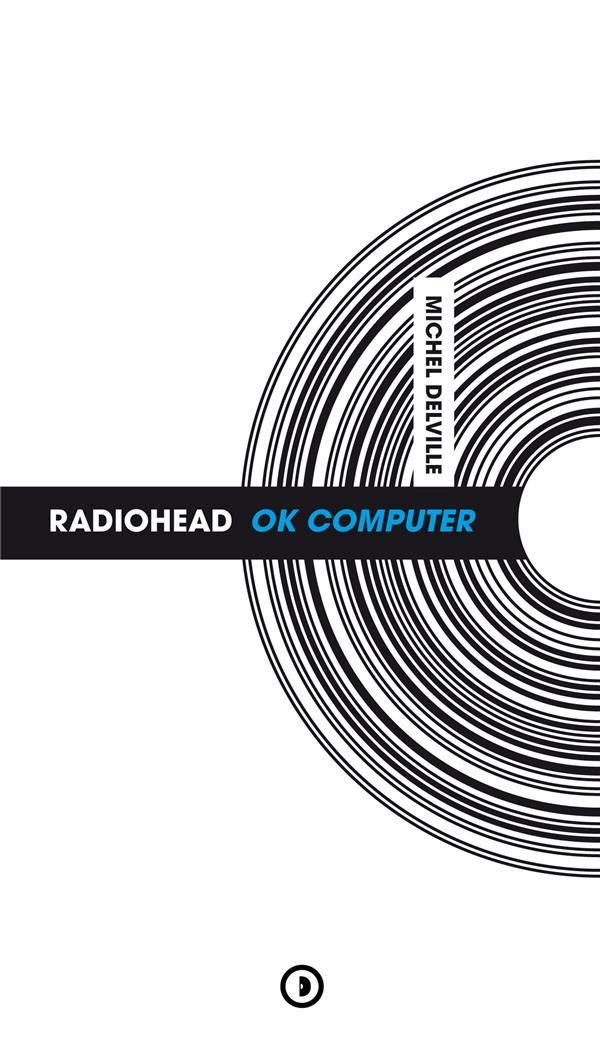 Radiohead : ok computer