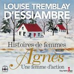 Vente AudioBook : Histoires de femmes, tome 4  - Louise Tremblay d'Essiambre