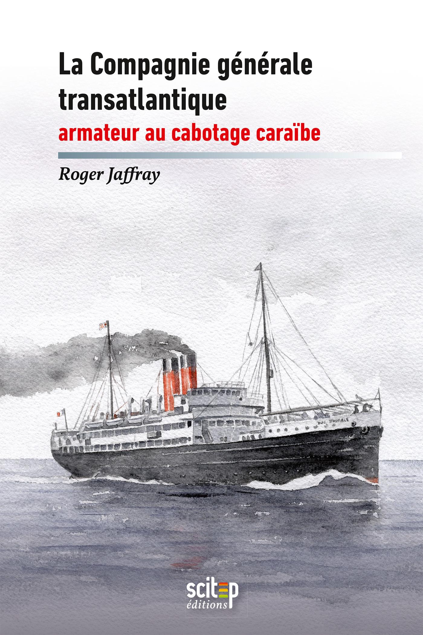 Le transport maritime à Saint-Barthélemy et Saint-Martin depuis 1930
