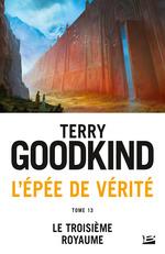 Le Troisième Royaume  - Terry Goodkind