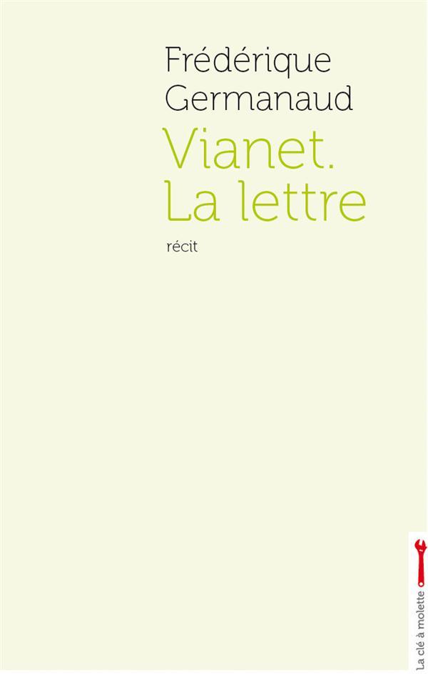 Vianet ; la lettre