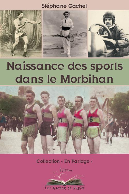 Naissance des sports dans le Morbihan