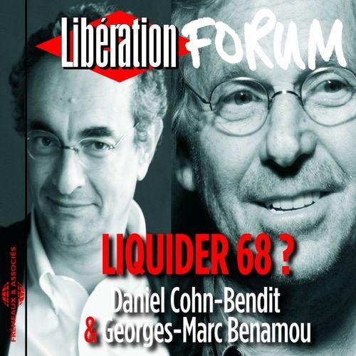 Libération Forum. Liquider 68 ?