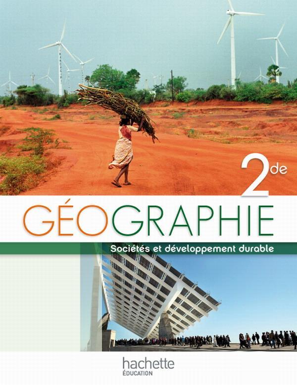 Geographie ; 2nde ; Livre De L'Eleve (Edition 2010)