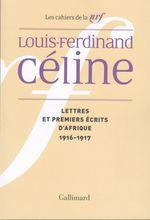 Vente Livre Numérique : Lettres et premiers écrits d'Afrique  - Louis-ferdinand Céline