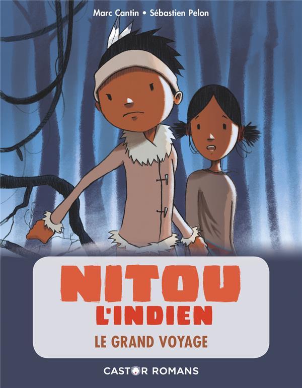 Nitou l'Indien ; le grand voyage