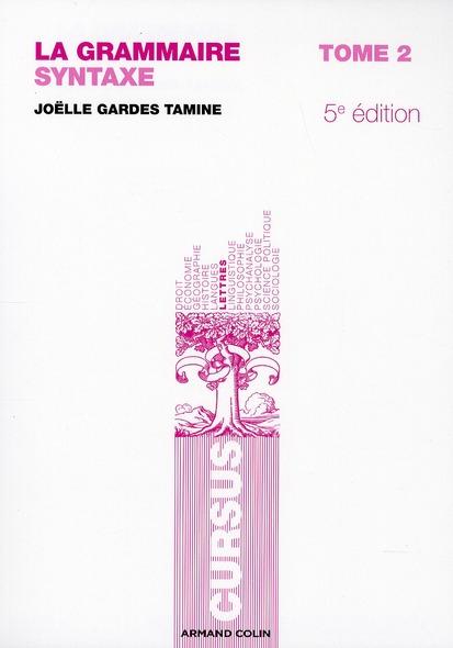 La grammaire t.2 ; syntaxe (5e édition)
