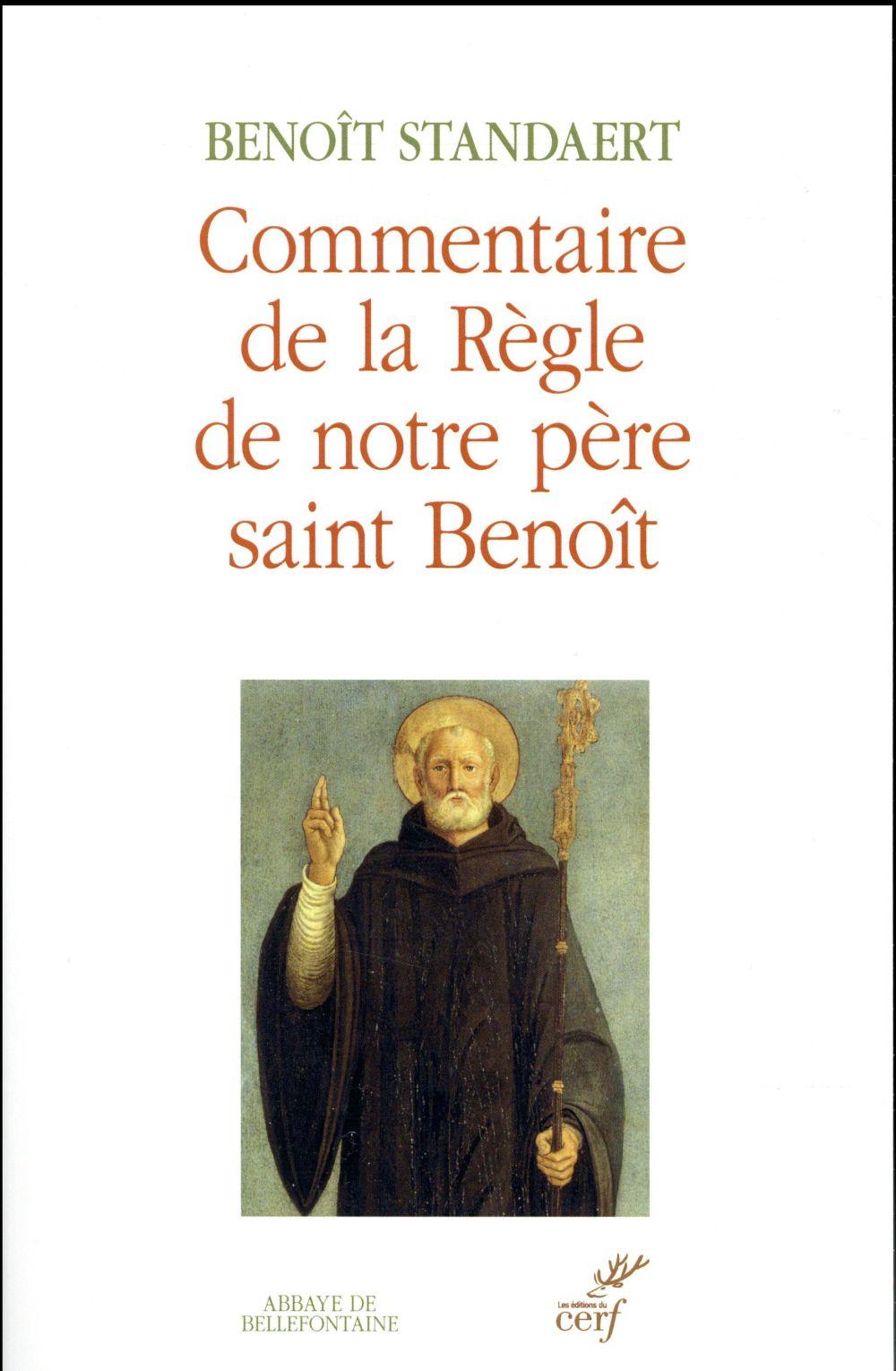 Commentaire de la règle de notre père Saint Benoît
