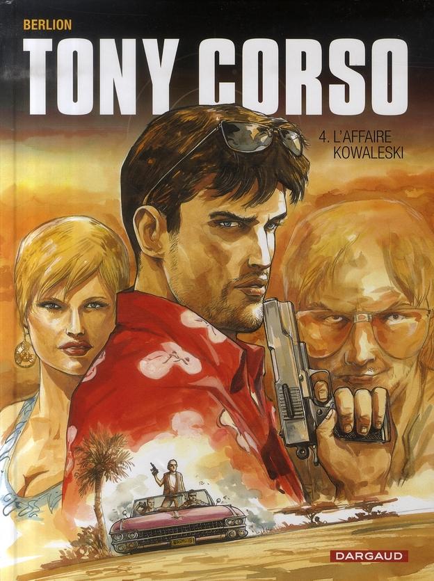 Tony Corso t.4 ; l'affaire Kowalesky