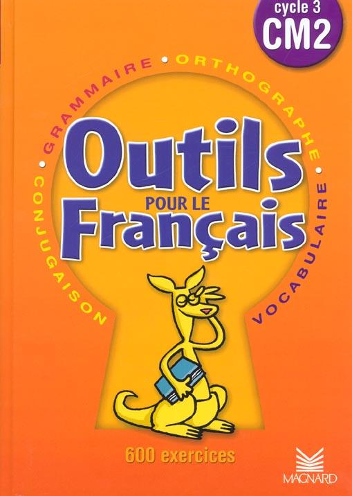 Outils Pour Le Francais Cm2