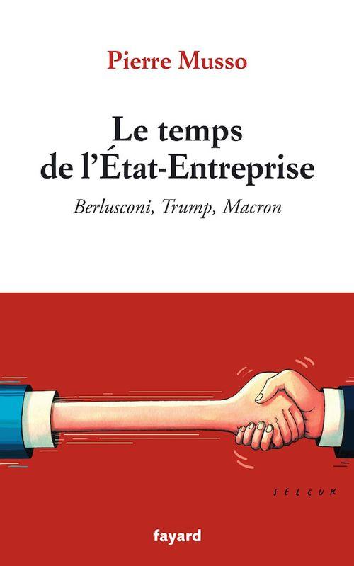 Le temps de l'Etat-Entreprise
