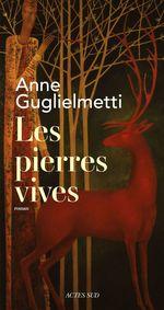 Les Pierres vives  - Anne Guglielmetti