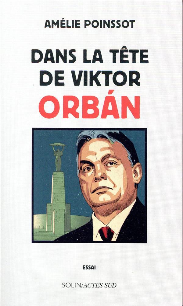 Dans la tête de Viktor Orban