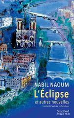 L'Éclipse et autres nouvelles  - Nabil Naoum