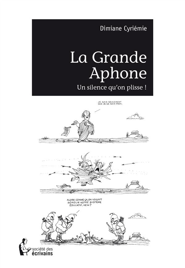 La grande aphone ; un silence qu'on plisse !